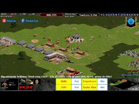 C3T2 AoE 22 Random BiBi, TiTi vs VaneLove, Xuân Thứ Ngày 24-05-218