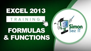 Microsoft Excel 2013 Training - Formulas And Functions - Excel Training Tutorial