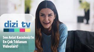 Sen Anlat Karadeniz'in en çok tıklanan videoları! - Dizi Tv 620. Bölüm