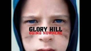 GLORY HILL - Without you