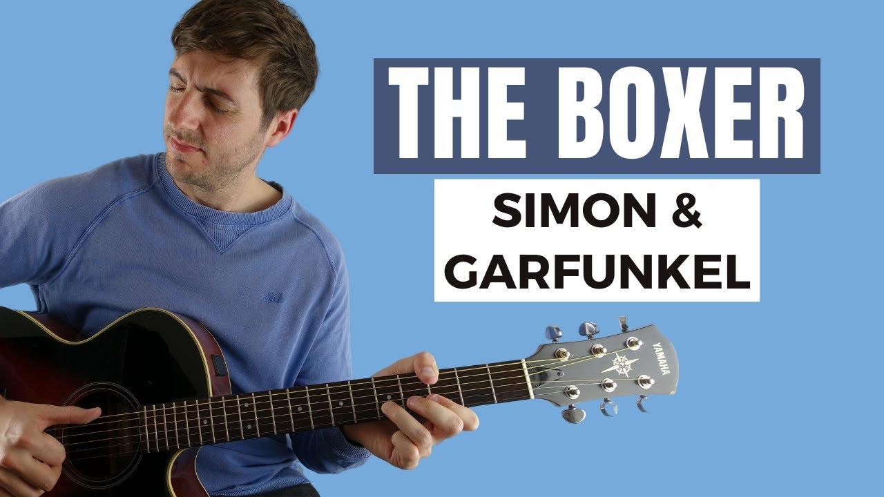 The Boxer by Simon & Garfunkel (Fingerstyle Guitar Lesson