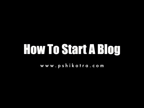 How To Start A Blog - Beginners Guide!