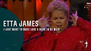 Etta James I Just Want To Make Love Born