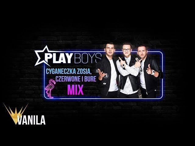Playboys - MIX Cyganeczka Zosia & Czerwone i bure (Oficjalny audiotrack)