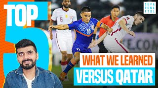 5 Things We Learned: India 🇮🇳 0 - 1 🇶🇦 Qatar   FIFA 2022 Qualifier Review
