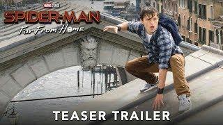 SPIDER MAN  FAR FROM HOME  -  Official Teaser Trailer-