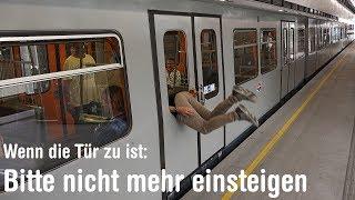 Nach dem Signalton bitte nicht mehr in die U-Bahn einsteigen!