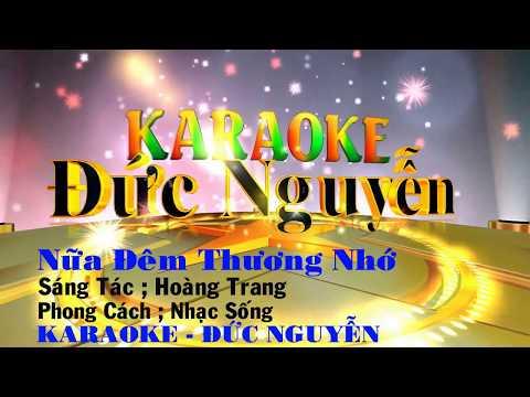 Karaoke Nữa Đêm Thương Nhớ - Tone Nam