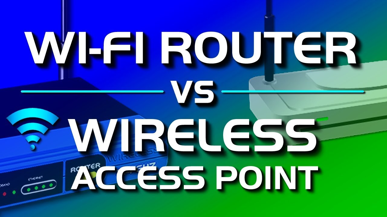 Download Wireless Access Point vs Wi-Fi Router