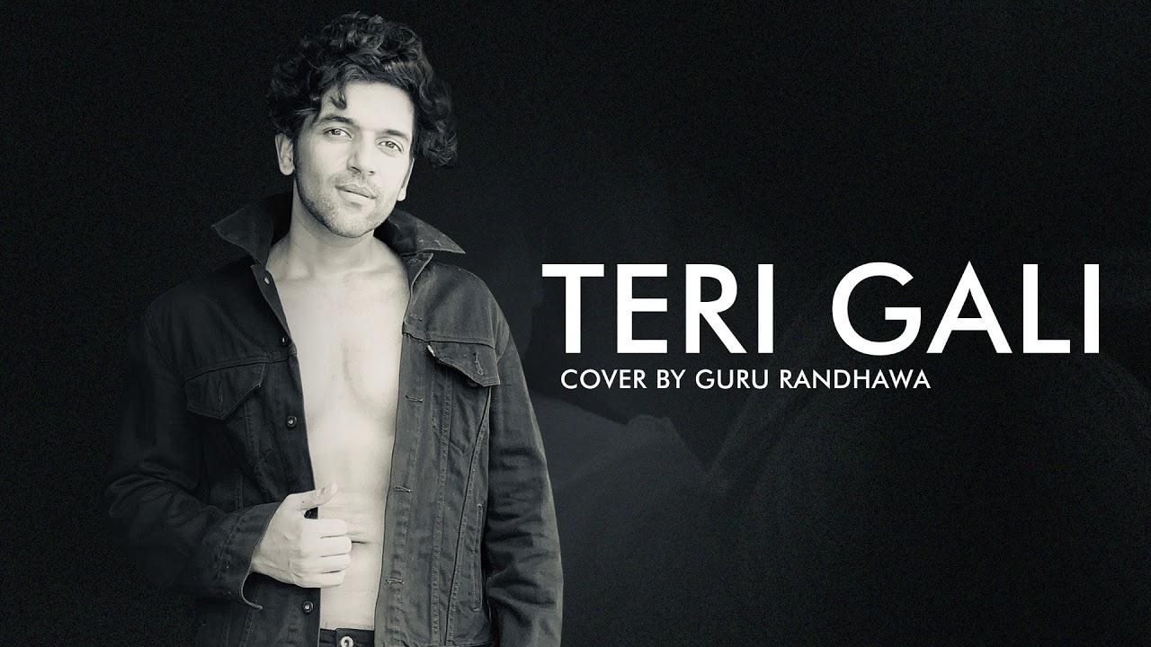 Teri Gali Cover – Guru Randhawa Mp3 Punjabi Audio Song 2020 Free Download
