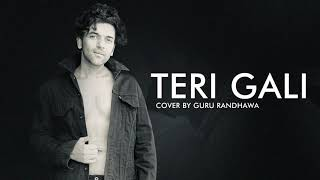 Teri Gali - Guru Randhawa - Cover Version - Vee