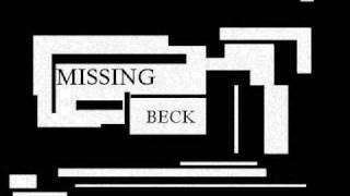 MISSING beck