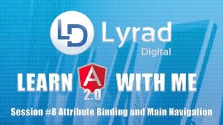 learn angular 2 with me part 8 attribute binding and the main navigation