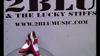 """2 Blu And The Lucky Stiffs  """"  Big Boss Man  """" / """"You Got Me Running """""""