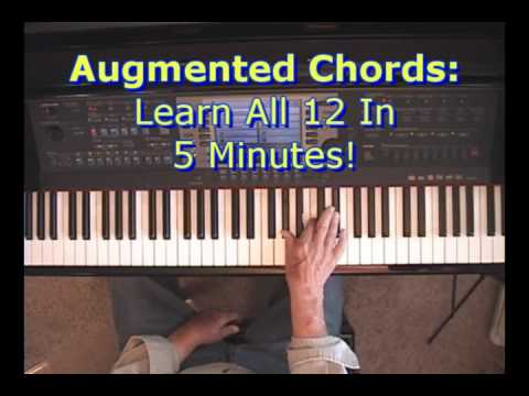 Augmented Chords Learn All 12 In 5 Minutes Youtube