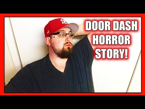 Door Dash Delivery Driver Story: A Concerned Husband Tells His Wife's Horror Story (Door Dash 2018)