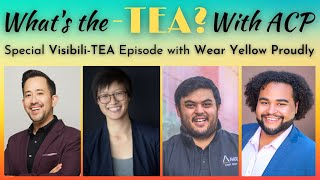 What's the -TEA? With ACP! Episode 10: VisibiliTEA #NationalComingOutDay
