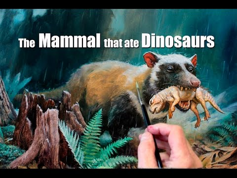 The Mammal that Ate Dinosaurs