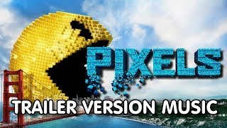PIXELS Trailer Music Version | Proper Movie Trailer Theme Song