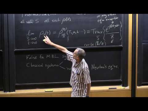 "Prof. David Huse, ""Quantum Thermalization"", Lecture 1(04) of 2"