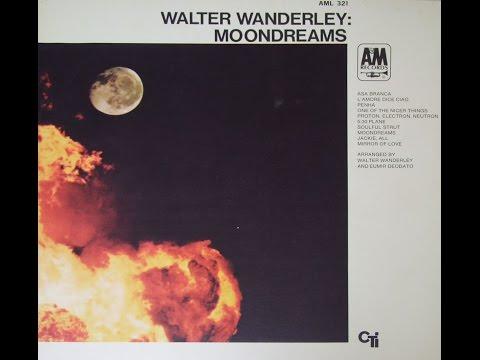 Walter Wanderley - Moondreams (1969) (Full)