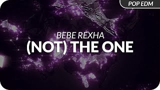 Bebe Rexha - (Not) The One
