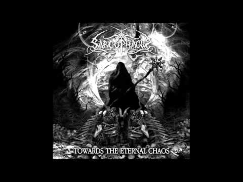 Sarcophagus - TOWARDS THE ETERNAL CHAOS - Full Album