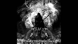 Sarcophagus - TOWARDS THE ETERNAL CHAOS - Full Album