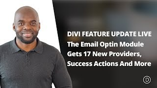 Divi Feature Update LIVE | The Email Optin Module Gets 17 New Providers