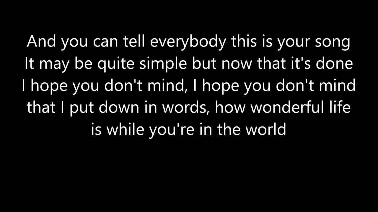 Elton John Your Song Lyrics Youtube