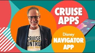 Do YOU download CRUISE APPS? Disney Navigator App Review
