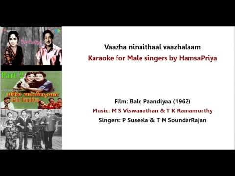Vaazha Ninaithaal Vaazhalaam  Karaoke with Lyrics for Male Singers by HamsaPriya (11 -11 -2016)