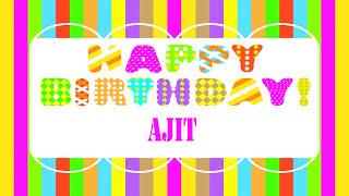 Ajit   Wishes & Mensajes - Happy Birthday