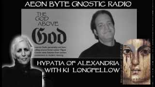 Hypatia of Alexandria: Aeon Byte Gnostic Radio