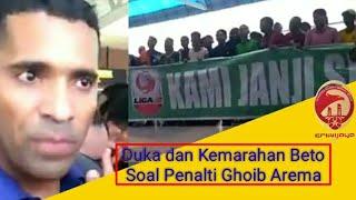 Beto Jelaskan Penalti Ghoib Arema & Haru Lihat Suporter Sriwijaya FC