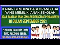 Alhamdulillah !! ada 5 bantuan anak sekolah cair lagi bulan september 2021 MP3