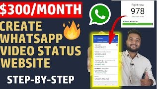 🔥🔥 Earn $300 Monthly - Create WhatsApp Status Video Website in Blogger