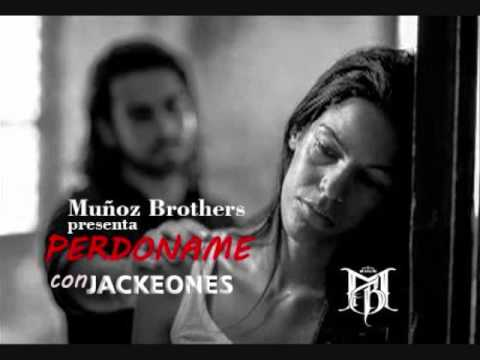 Muñoz Brothers - Perdoname (con Jackeones) (Prod.H3)