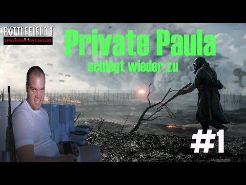 Battlefield 1 Live #Private Paula schlägt zu