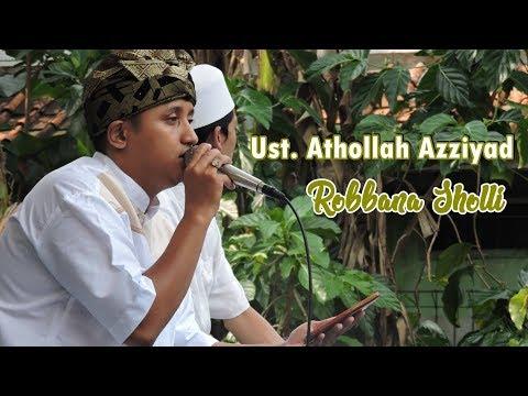 Ust.Athollah Azziyad - Robbana Sholli versi Sholawat Al Banjari [Official Audio]