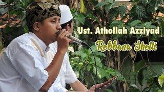 Gambar cover Ust.Athollah Azziyad - Robbana Sholli versi Sholawat Al Banjari [Official Audio]