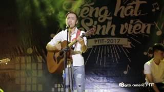 [Tiếng hát sinh viên PTIT 2017] Ngôi nhà hạnh phúc & Để em rời xa - Lê Nguyên Toản