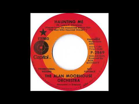 The Alan Moorhouse Orchestra * Haunting Me * The Man Who Haunted Himself