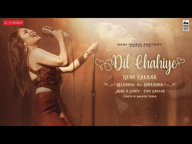 Dil Chahiye | Neha Kakkar | OnePlus Playback S01