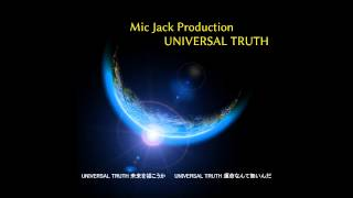 Mic Jack Production - UNIVERSAL TRUTH