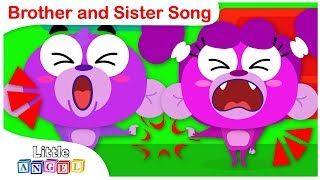 Brother and Sister Song, No No Manners, Apples and Bananas| Kid Songs by Little Angel