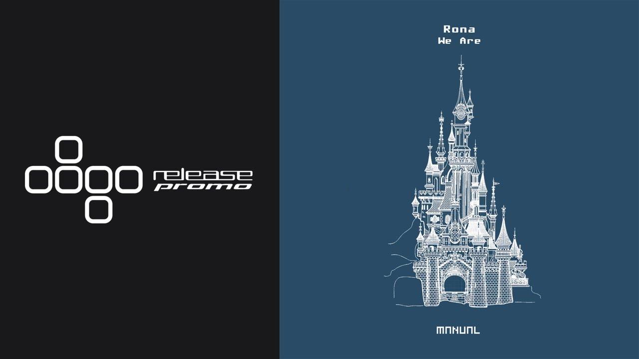 RONA - We Are (Kamilo Sanclemente & Mauro Aguirre Remix) [Manual Music]