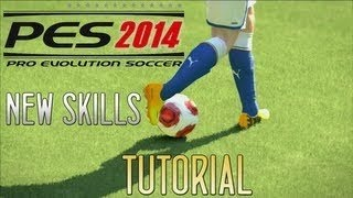 PES 2014 All New Skills Tutorial (Advanced)