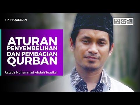 Fikih Qurban - Aturan Penyembelihan dan Pembagian Qurban - Ustadz M Abduh Tuasikal