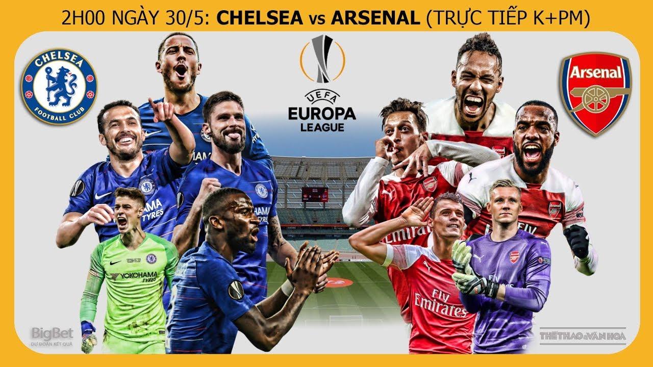 Soi kèo dự đoán bóng đá chung kết Europa League: Chelsea vs Arsenal (2h00 ngày 30/5). Trực tiếp K+PM